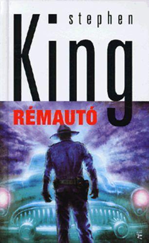 Rémautó (puha táblás) - Stephen King |