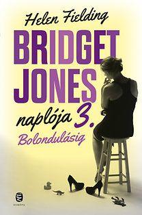 Bolondulásig - Bridget Jones naplója 3.