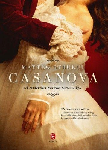 Casanova - A megtört szívek szonátája