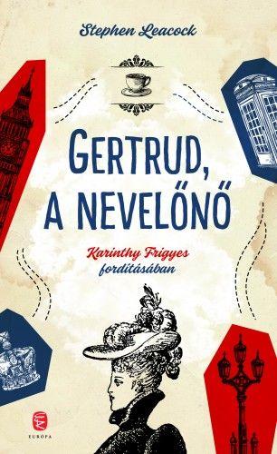 Gertrud a nevelőnő