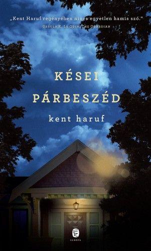 Kései párbeszéd - Kent Haruf pdf epub