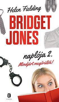Bridget Jones naplója 2. – Mindjárt megőrülök!
