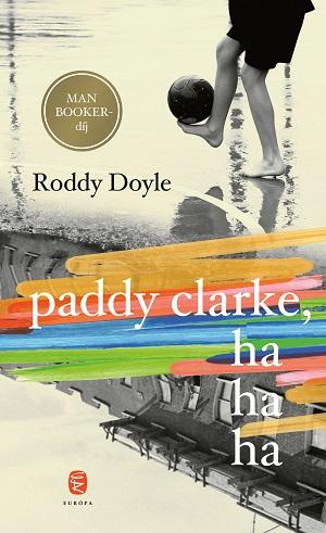 Paddy Clarke, hahaha