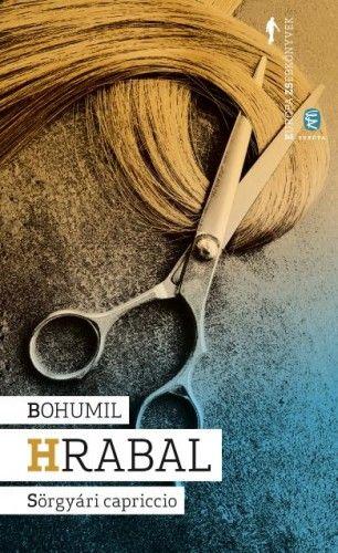 Sörgyári capriccio - Bohumil Hrabal |