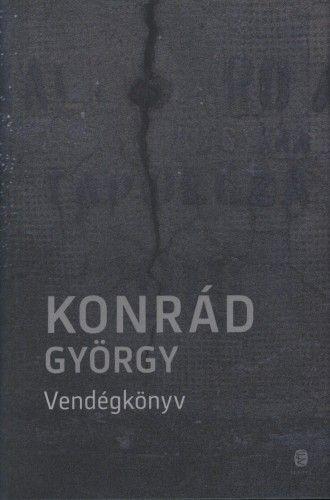 Vendégkönyv - Konrád György |