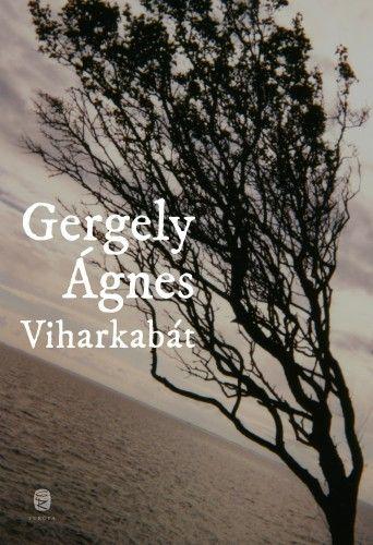 Viharkabát - Gergely Ágnes pdf epub