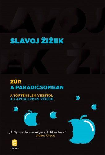 Zűr a Paradicsomban - Slavoj Zizek pdf epub