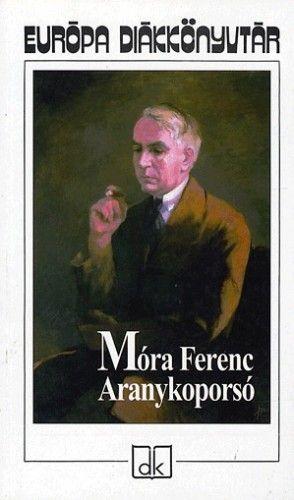 Móra Ferenc - Aranykoporsó