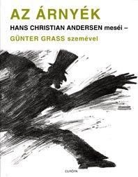 Az árnyék - Hans Christian Andersen meséi-Günter Grass szemével