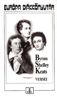 Byron Shelley Keats versei