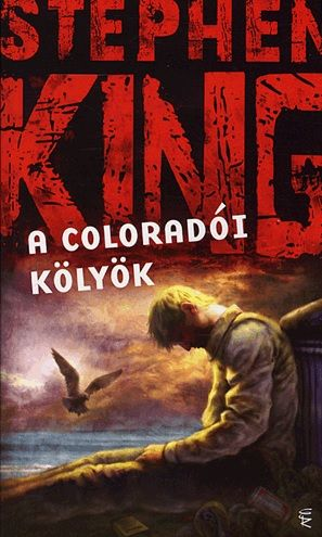 Stephen King - A coloradói kölyök