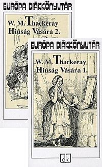 Hiúság vására 1-2. kötet - William Makepeace Thackeray |