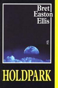 Holdpark - Bret Easton Ellis pdf epub