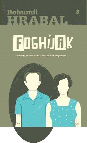 Foghíjak - Bohumil Hrabal pdf epub