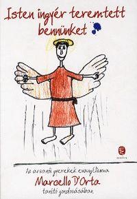 Isten ingyér teremtett bennünket - Marcello D'Orta pdf epub