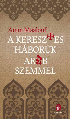 A keresztes háborúk arab szemmel - Amin Maalouf pdf epub