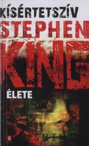Kísértetszív - Stephen King élete - Lisa Rogak pdf epub