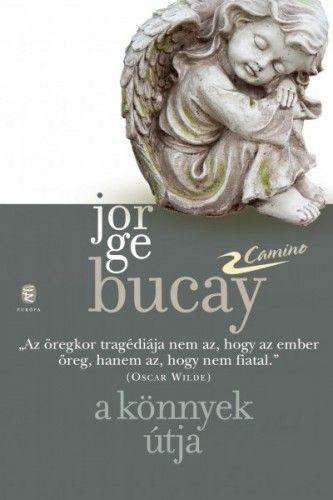 A könnyek útja - Jorge Bucay pdf epub
