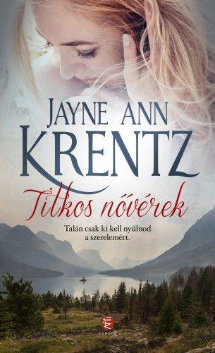 Titkos nővérek - Jayne Ann Krentz pdf epub