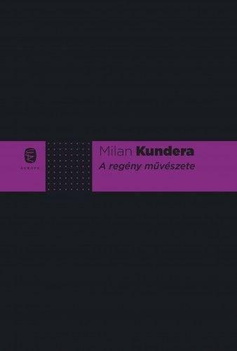A regény művészete - Milan Kundera pdf epub
