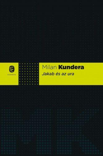 Jakab és az ura - Milan Kundera pdf epub