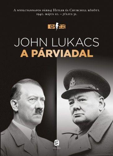 A párviadal - John Lukacs |