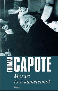 Mozart és a kaméleonok - Truman Capote |