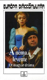 Molnár Ferenc - A néma levente