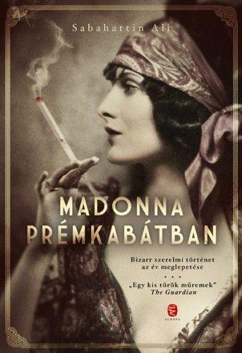 Madonna prémkabátban - Sabahattin Ali pdf epub