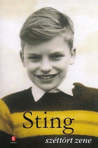 Széttört zene - Sting pdf epub