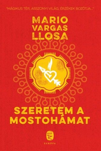 Szeretem a mostohámat - Mario Vargas Llosa |