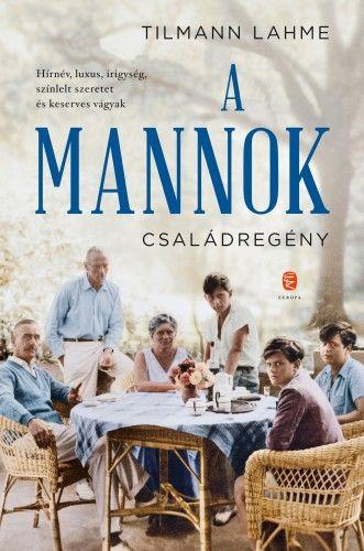 A Mannok - Tilmann Lahme pdf epub