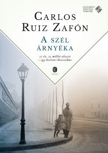 A szél árnyéka - Tűzrózsa - Carlos Ruiz Zafón pdf epub
