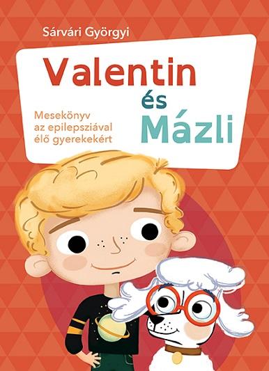 Valentin és Mázli