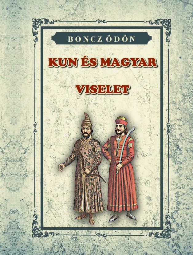KUN és Magyar VISELET