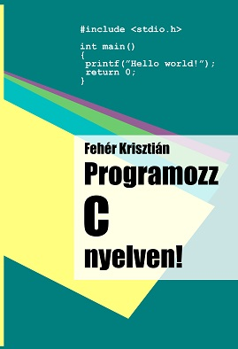 Programozz C nyelven!