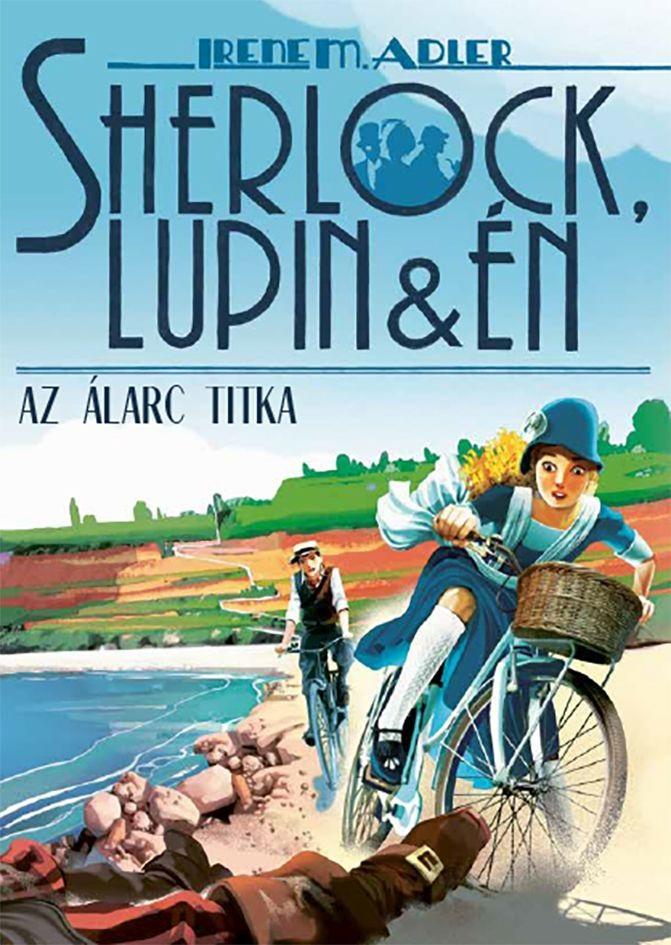 Sherlock, Lupin és én 16. - Az álarc titka