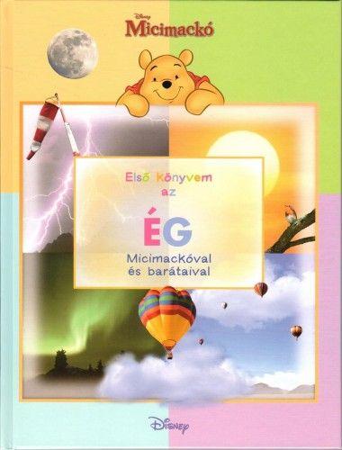 Micimackó - Első könyvem az… Ég