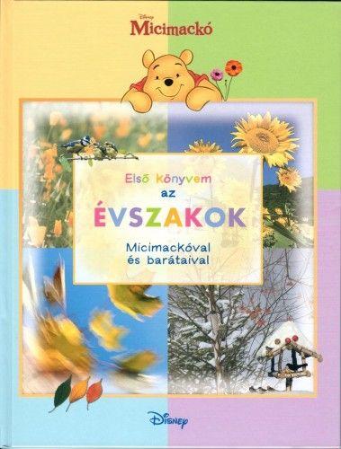 Micimackó - Első könyvem az… Évszakok -  pdf epub