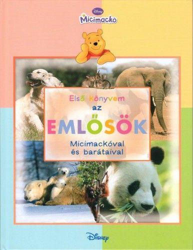 Micimackó - Első könyvem az… Emlősök