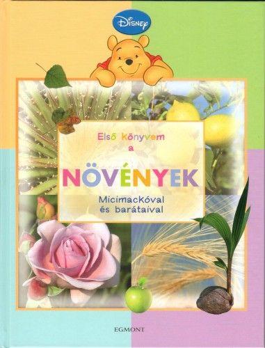 Micimackó - Első könyvem a… Növények