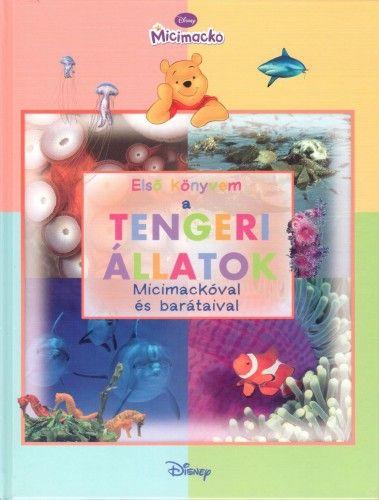 Micimackó - Első könyvem a… Tengeri állatok