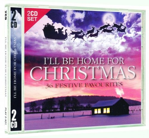 Több előadó - I'll Be Home For Christmas 2 CD 36 Festive Favourites
