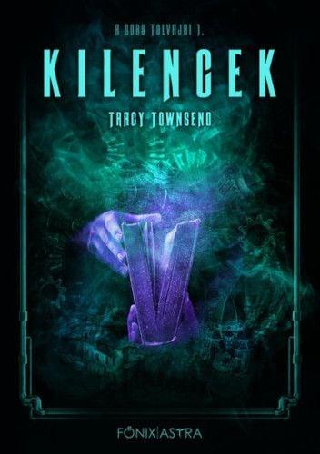 Kilencek - A sors tolvajai 1. - Tracy Townsend pdf epub
