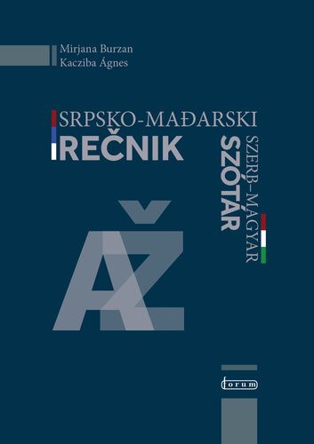 Srpsko-mađarski rečnik / Szerb - magyar szótár