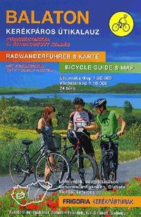 Balaton kerékpáros útikalauz - Radwanderführer & Karte - Bicycle Guide & Map