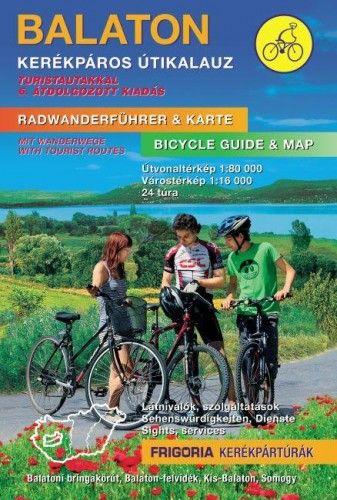 Balaton kerékpáros útikalauz - 6. aktualizált kiadás