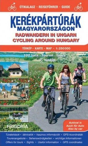 Kerékpártúrák Magyarországon atlasz-útikalauz (1:250 000) - 8. aktualizált kiadás