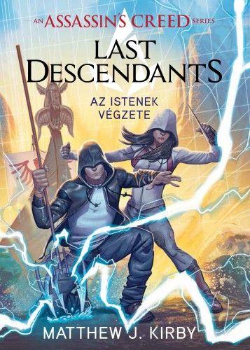 Assassin's Creed: Last Descendants - Az istenek végzete