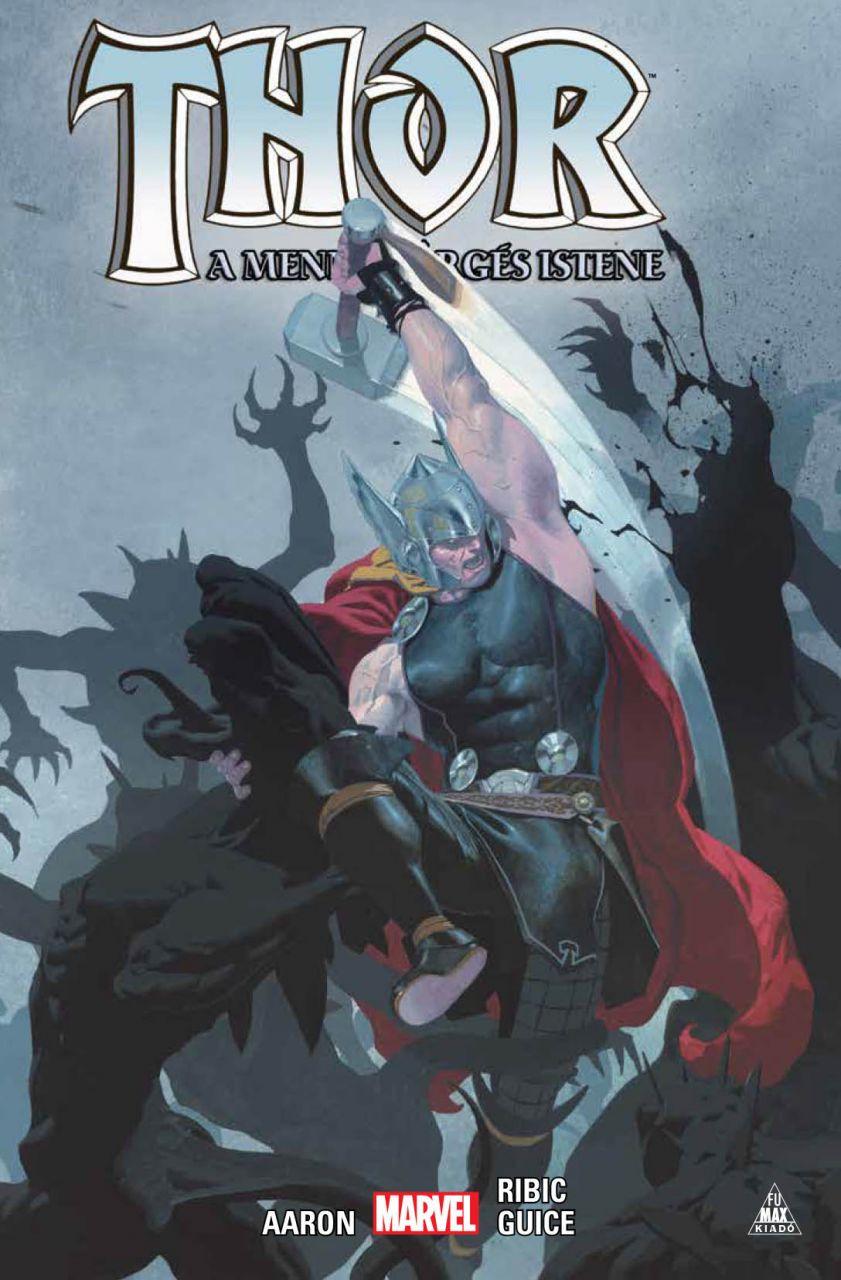Thor: A mennydörgés istene